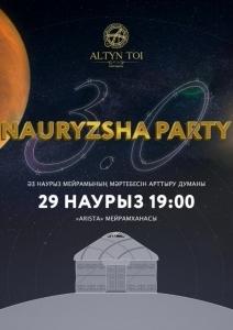 NAURYZSHA PARTY 3.0