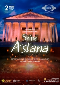 Shine Astana  (AstanaOpera)