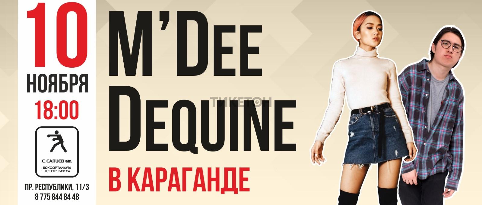M'Dee и Dequine в Караганде