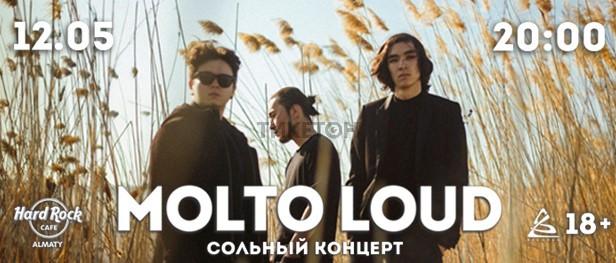 MOLTO LOUD в Алматы